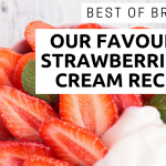 Best of British: Our Favourite Strawberry & Cream Recipes