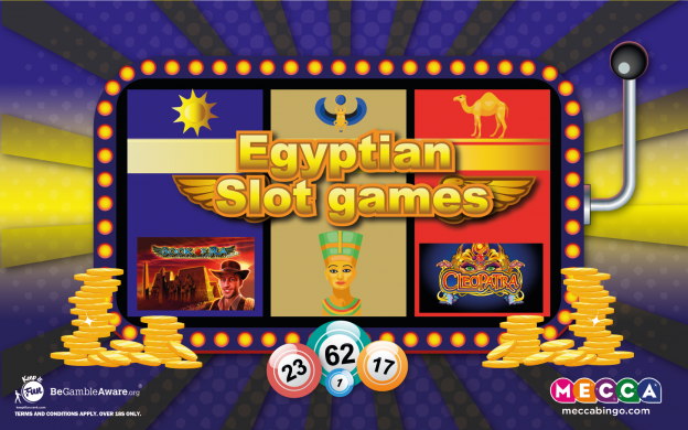Themed slot games: Egyptian slots at Mecca Bingo