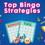 Top Bingo Strategies: How to win at bingo