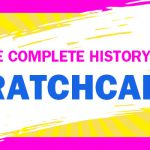 The Complete History of Scratchcards
