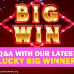 Questions and Answers with our lucky £9,000 winner!