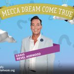 Mecca Dream Come True. Quick Fire-Round with the Fab-u-lous Craig Revel Horwood